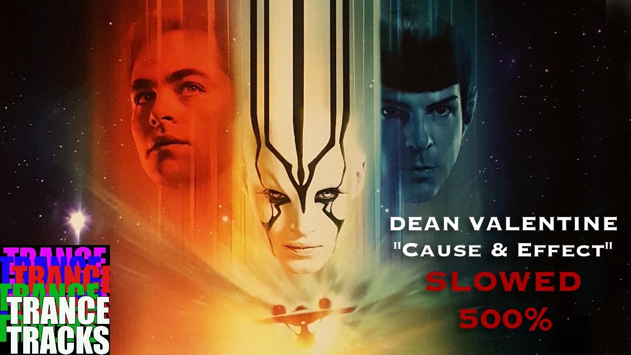 Star Trek Beyond Trailer #3 Music (u201cCause And Effectu201d By Dean Valentine)  Slowed 500%